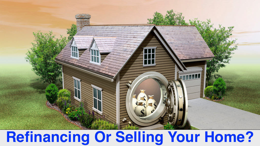 refinance or sell home